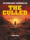 The Culled (eBook): The Afterblight Chronicles, Book 1